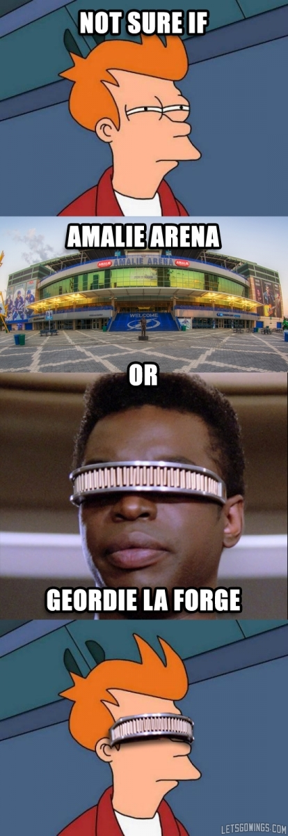 Amalie Arena or Geordi La Forge